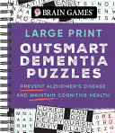Brain Games   Large Print Outsmart Dementia Puzzles