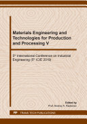 Materials Engineering and Technologies for Production and Processing V Pdf/ePub eBook