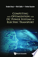 Computing And Optimization For Dc Power Systems Of Electric Transport