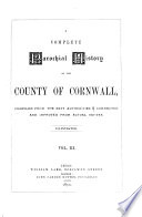 A Complete Parochial History of the County of Cornwall