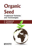 Organic Seed   Traditional Varieties And Technologies