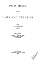 Indian Affairs. Laws and Treaties