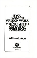 If You Want to Walk on Water  You ve Got to Get Out of Your Boat