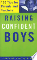 Raising Confident Boys, 100 Tips For Parents And Teachers by Elizabeth Hartley-Brewer PDF