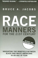 Race Manners for the 21st Century