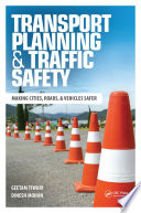 Transport Planning and Traffic Safety