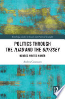 Politics through the Iliad and the Odyssey