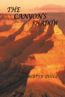 THE CANYON   S SHADOW