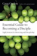 Essential Guide to Becoming a Disciple [Pdf/ePub] eBook