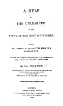 Pdf A Help to the Unlearned in the Study of the Holy Scriptures: being an attempt to explain the Bible in a familiar way, etc