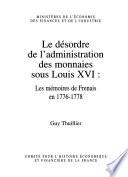 Le désordre de l'administration des monnaies sous Louis XVI
