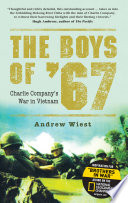 """The Boys of '67: Charlie Company's War in Vietnam"" by Andrew Wiest"