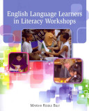 English Language Learners in Literacy Workshops