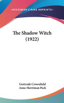 The Shadow Witch  1922  Book