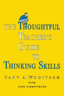 The Thoughtful Teacher's Guide To Thinking Skills Pdf/ePub eBook