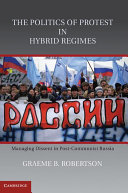 The Politics of Protest in Hybrid Regimes