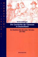Die Geschichte der Chinesen in Deutschland