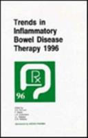 Trends in Inflammatory Bowel Disease Therapy 1996
