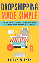 Dropshipping Made Simple