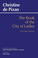 The Book of the City of Ladies and Other Writings
