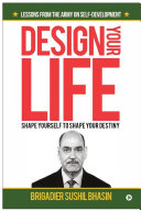 Pdf Design Your Life: Shape Yourself to Shape Your Destiny Telecharger