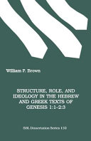 Structure  Role  and Ideology in the Hebrew and Greek Texts of Genesis 1 1 2 3
