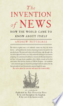 The Invention of News Book