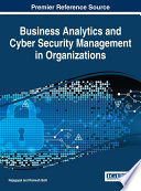 Business Analytics and Cyber Security Management in Organizations