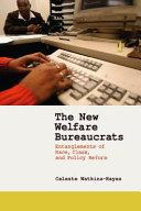 Pdf The New Welfare Bureaucrats