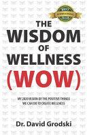 The Wisdom of Wellness