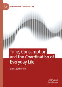 Time, Consumption and the Coordination of Everyday Life Pdf/ePub eBook