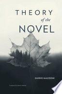 Theory of the Novel by Guido Mazzoni PDF