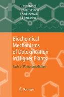 Biochemical Mechanisms of Detoxification in Higher Plants