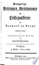 Kongelige rescripter, resolutioner og collegialbreve for Danmark og Norge