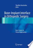 Bone Implant Interface in Orthopedic Surgery