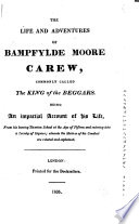 The Life And Adventures Of Bampfylde Moore Carew Commonly Called The King Of The Beggars