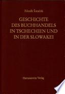 Geschichte des Buchhandels in Tschechien und in der Slowakei