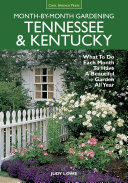 Tennessee & Kentucky Month-by-Month Gardening: What To Do Each Month ...