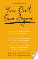 You Don t Owe Anyone