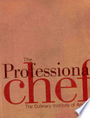 The Professional Chef 8th Edition with Student Study Guide and In the Hands of a Chef Set