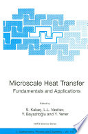 Microscale Heat Transfer   Fundamentals and Applications Book