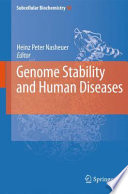 Genome Stability And Human Diseases Book PDF