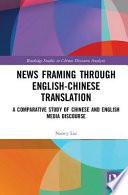 News Framing Through English-Chinese Translation