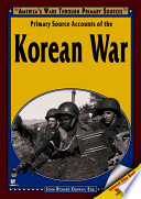 Primary Source Accounts of the Korean War