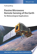 Passive Microwave Remote Sensing of the Earth Book