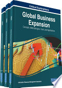 Global Business Expansion  Concepts  Methodologies  Tools  and Applications Book