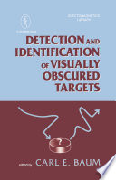 Detection And Identification Of Visually Obscured Targets