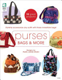 Purses, Bags and More
