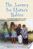 The Journey for Mama s Babies