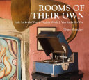 Rooms of their Own
